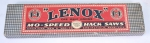 AMERICAN SAW & MFG. CO. 'LENOX' HACK SAW BLADES - 624GC